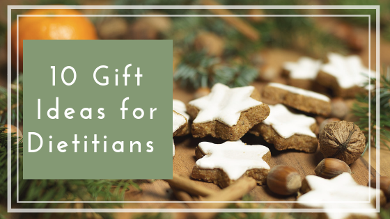 Holiday Gift Ideas for Dietitians